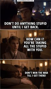 You take all the stupidity with you. The | Scattered quotes